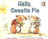 img - for Hello, Sweetie Pie (A Lola Book) book / textbook / text book