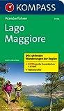 Lago Maggiore: Wanderführer mit Tourenkarten und Höhenprofilen (KOMPASS-Wanderführer)
