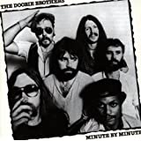 Minute By Minutepar The Doobie Brothers