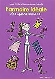 echange, troc Laure Gontier, Jeanne-Aurore Colleuille - L'armoire idéale des Paresseuses