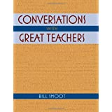 Conversations with Great Teachers ~ Bill Smoot
