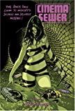 img - for Cinema Sewer by Robin Bougie (2007) Paperback book / textbook / text book