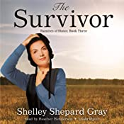The Survivor: Families of Honor, Book Three | [Shelley Shepard Gray]