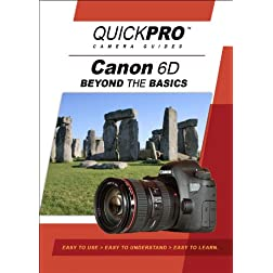 Canon 6D Beyond the Basics DVD by QuickPro Camera Guides