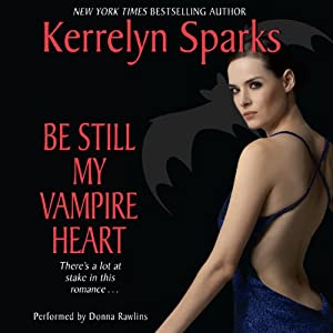 Be Still My Vampire Heart: Love at Stake, Book 3 | [Kerrelyn Sparks]