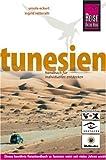 Tunesien: Vom Mittelmeer zu den Oasen der Sahara - Ursula Eckert, Ingrid Retterath