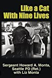 img - for Like a Cat with Nine Lives: The Near Death Experiences Of A Career Cop book / textbook / text book