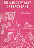 img - for The Naughty Lady of Shady Lane - piano/vocal book / textbook / text book