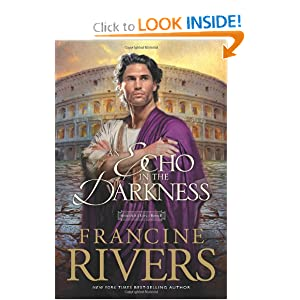 An Echo in the Darkness: 2 (Mark of the Lion) Francine Rivers