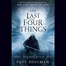 The Last Four Things (       UNABRIDGED) by Paul Hoffman Narrated by Sean Barrett
