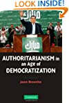 Authoritarianism in an Age of Democra...