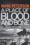 A Place of Blood and Bone (DS Minter Book 2)