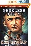 Shoeless Joe & Me (Baseball Card Adventures)