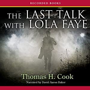The Last Talk with Lola Faye Audiobook