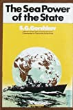 img - for The Sea Power of the State book / textbook / text book
