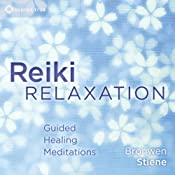 Reiki Relaxation: Guided Healing Meditations | [Bronwen Stiene]