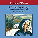 A Gathering of Days: A New England Girl's Journal 1830-32 Audiobook by Joan Blos Narrated by Madeleine Potter