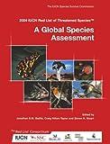 echange, troc  - 2004 Iucn Red List of Threatened Species: A Global Species Assessment