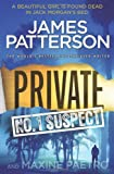 James Patterson Private: No. 1 Suspect