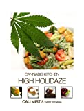 High Holidaze (Cannabis Kitchen)