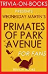 Primates of Park Avenue: By Wednesday...