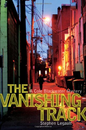 VANISHING TRACK (Cole Blackwater Mysteries)