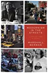 Modernism in the Streets: A Life and...