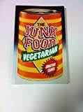 img - for The Junk Food Vegetarian book / textbook / text book