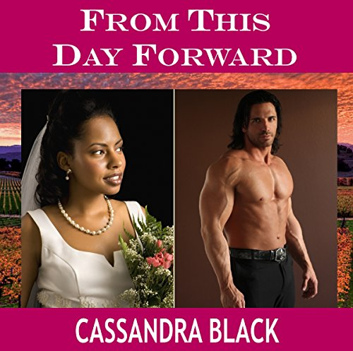 Cassandra Black - From This Day Forward: Multicultural Romance