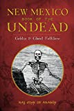 img - for New Mexico Book of the Undead: Goblin & Ghoul Folklore (Legends) book / textbook / text book