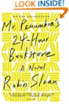 Mr. Penumbra's 24-Hour Bookstore: A N...