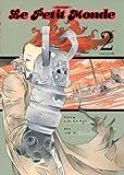 Le Petit Monde 2 Real Favela (愛蔵版コミックス)