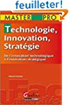 Technologie, Innovation, Strat�gie :...