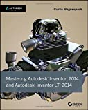 Mastering Autodesk Inventor 2014