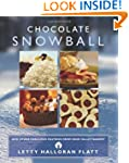 Chocolate Snowball: and Other Fabulou...