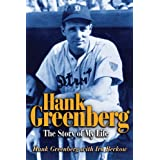 Hank Greenberg: The Story of My Life ~ Hank Greenberg
