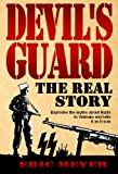 Devil's Guard: The Real Story (1906512450) by Meyer, Eric