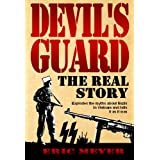 Devil's Guard: The Real Storyby Eric Meyer