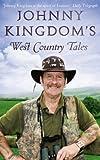 Johnny Kingdom Johnny Kingdom's West Country Tales