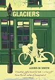 Alexis M Smith Glaciers