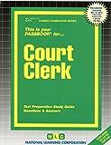 Court Clerk(Passbooks) (Career Examination Series)