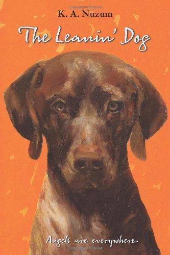 The Leanin' Dog, K. A. Nuzum