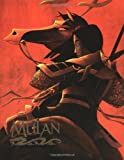 The Art of Mulan (0786863889) by Jeff Kurtti