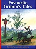 img - for Favourite Grimm's Tales by Anastasiya Archipova (2000-04-01) book / textbook / text book