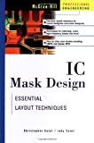 img - for IC Mask Design: Essential Layout Techniques book / textbook / text book