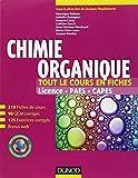 Chimie organique - Tout le cours en fiches: 210 fiches de cours, 90 QCM corrigés, 125 exercices corrigés + site compagnon