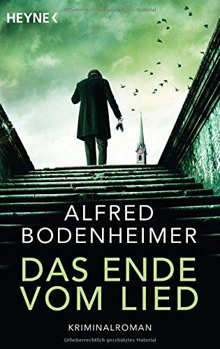 Bodenheimer, Alfred: Das Ende vom Lied