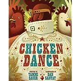 Chicken Danceby Tammi Sauer