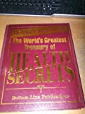 Newly Expanded! The World's Greatest Treasury of Health Secrets