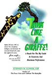 img - for Think Like A Giraffe book / textbook / text book
